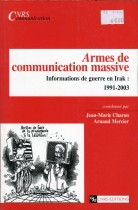 Armes de communication massive