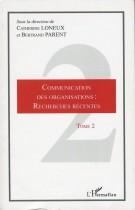 Communication des organisations: recherches récentes TOME2