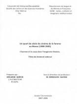 Un quart de siècle de cinéma de la femme au Maroc (1980-2005) l'homme et le corps dans l'imaginaire féminin