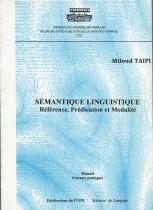 Sémantique linguistique référence, prédication et modalité