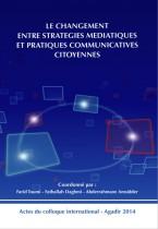 Le changement entre stratégies médiatiques et pratiques communicatives citoyennes