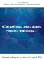 Médias numériques , langues, discours, pratiques et interculturalité