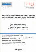 La communication interculturelle dans le supérieur marocain : impacts, médiation, enjeux et transferts.