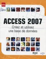 Access 2007: Créez et utilisez une base de données