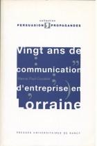 vingt ans de communication d'entreprise en l'Orraine