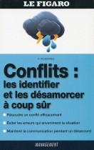 Conflits : Les identifier et les désamorcer à coup sur