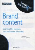 Brand Content : Comment les marques se reansforment en média