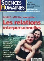 Amitié, affinité, empathie ... Les relations interpersonnelles