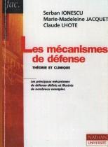 Les mécanismes de défense: Théorie et Clinique