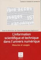 L'information scientifique et technique dans l'univers numérique : Mesures et usages