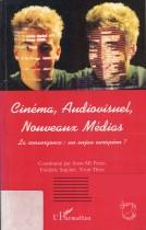 Cinéma, audiovisuel, Nouveau Médias , La convergence : un enjeu européen