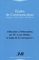 Études de communication : L'éducation à l'information, aux TIC et aux Médias : le temps de la convergence ?