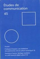 Études de communication : Pratique d'espaces, Les médiations des patrimoines vers la culture numériques ? (1)