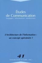 Études de communication : L'Architecture de l'information : un Concept opératoire ?