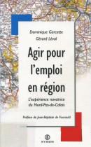 Agir pour l'emploi en région : l'expérience novatrice du Nord-Pas-de-Calais