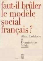 Faut-il brûler le modèle social français