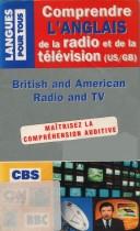 Comprendre l'anglais de la radio et de la télévision (US/GB)