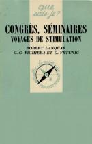 Congrès, séminaires, voyages de stimulation
