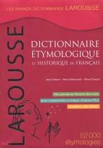 LAROUSSE Dictionnaire étymologique et historique du Français