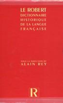 Le Robert : Dictionnaire historique de la langue Française