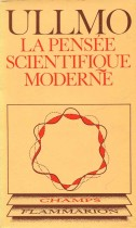 La pensée scientifique moderne