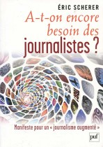 A-t-on encore besoin des journalistes?