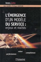 Les mérgences d'un modèle du service: enjeux et réalités