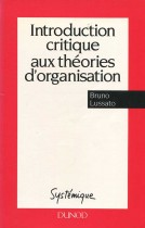 Introduction critique aux théories d'organisation